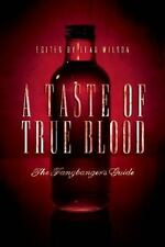 A Taste of True Blood: The Fangbanger's Guide, , New Book