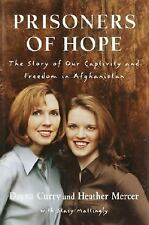 Prisoners of Hope: The Story of Our Captivity and Escape in Afghanista-ExLibrary