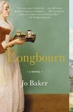 Longbourn by Jo Baker (2014, Paperback) A Novel, New York Times Notable Book