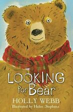 Looking for Bear (Holly Webb Animal Stories),GOOD Book