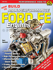 How to Build Max Peformance 390 and 428 Ford Engines - selecting the best parts