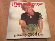 Jenny Bristow Cook Recipe Book Gloriously Good Food