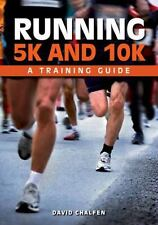 NEW - Running 5K and 10K: A Training Guide by Chalfen, David