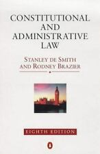 Constitutional and Administrative Law by Stanley A. De Smith (1998, Paperback)