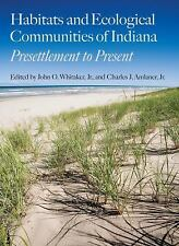 Indiana Natural Science Ser.: Habitats and Ecological Communities of Indiana...