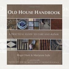 Old House Handbook: A Practical Guide to Care and Repair New Hardcover