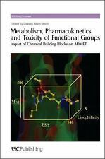 RSC Drug Discovery: Metabolism, Pharmacokinetics and Toxicity of Functional...