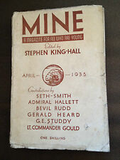 "APR 1935 ""MINE"" CHILDRENS SMALL BOOK WITH DUSTJACKET (STEPHEN KING-HALL)"