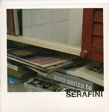 ALFREDO SERAFINI CD single PROMO 2008 Zero senza te  1 TRACCIA