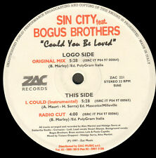 SIN CITY - Could You Be Love - Feat Bogus Brothers