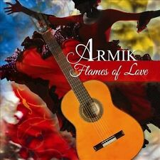 Flames Of Love - Armik (2013, CD New)