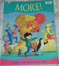 MORE! Written & Illustrated by Emma Chichester Clark p/b 1999 Picture Lions