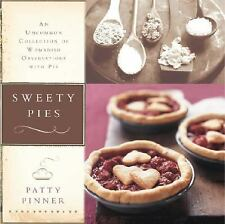 Sweety Pies : An Uncommon Collection of Womanish Observations, with Pie by...