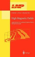 High Magnetic Fields: Applications in Condensed Matter Physics and Spe-ExLibrary
