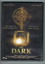 THE DARK - SEAN BEAN & MARIA BELLO - DVD NEUF