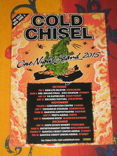 COLD CHISEL - 2015 ONE NIGHT STAND  AUSTRALIAN TOUR  -  PROMO TOUR POSTER