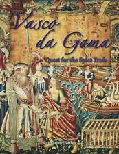 Vasco Da Gama: Quest for the Spice Trade (In the Footsteps of Explorer-ExLibrary