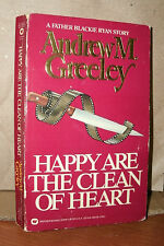 HAPPY ARE THE CLEAN OF HEART by ANDREW M. GREELEY 1986 PB A FATHER BLACKIE RYAN