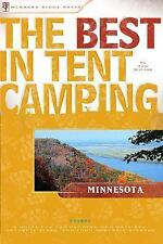 The Best in Tent Camping: Minnesota: A Guide for Car Campers Who Hate RVs, Concr