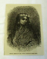 small 1882 magazine engraving ~ SOUTH AMERICAN GIRL W/ CUCUYOS IN HER HAIR