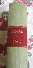Rome tome 4 Maison de la bonne presse Histoire du Vatican année 1906 et 1907