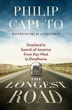 The Longest Road: Overland in Search of America, from Key West to the Arctic Oce