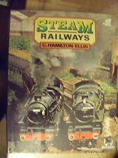 STEAM RAILWAYS by C. HAMILTON ELLIS HARD BACK BOOK DATED 1975 AGED FREE POST UK