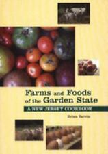 Cook Book - Farms and Foods of the Garden State : A New Jersey Cook Book
