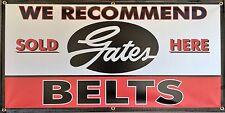 GATES BELTS RETRO VINTAGE SIGN OLD SCHOOL REMAKE BANNER SHOP GARAGE ART 2 X 4
