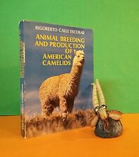 RC Escobar: Animal Breeding & Production of American Camelids/alpacas/ecology
