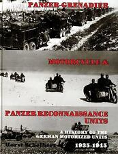 Panzer-Grenadier, Motorcycle and Panzer Reconnaissance Units: A History of the