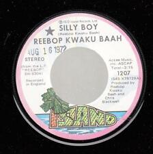 HEAR! Funk Reggae NM! 45 REEBOP KWAKU BAAH Silly Boy on Island
