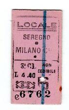 BIGLIETTO FERROVIARIO TICKET  EDMONSON  SEREGNO  MILANO  FESTIVO  23-9-1943