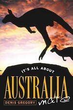 It's all about Australia Mate, Denis Gregory, ISBN 090898829x
