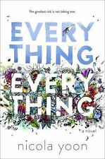 Everything, Everything by Nicola Yoon (2015, Hardcover)