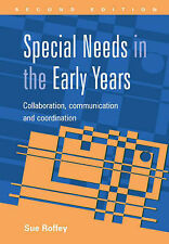 Special Needs in the Early Years: Collaboration, Communication and...