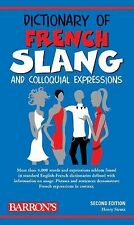 Dictionary of French Slang and Colloquial Expressions by H. Strutz and Henry...