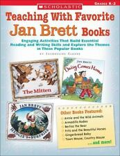 Teaching With Favorite Jan Brett Books: Engaging Activities That Build Essential