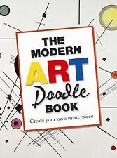 The Modern Art Doodle Book: Create Your Own Masterpiece, Michael O'Mara Books, N