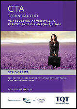 CTA - The Taxation of Trusts and Estates FA 2010: Study Text, BPP Learning Media