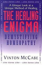 The Healing Enigma: Demystifying Homeopathy, Vinton McCabe, Acceptable Book
