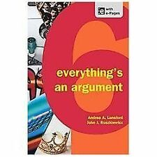 Everything's an Argument by Keith Walters, John J. Ruszkiewicz and Andrea A....
