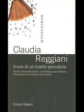 Il volo di un martin pescatore. Ritratto di Donatella Ziliotto -Claudia Reggiani