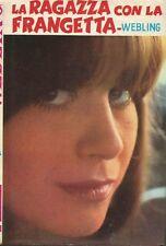 (Webling) La ragazza con la frangetta 1972 i romanzi della rosa n.291