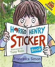 Horrid Henry Sticker Book by Francesca Simon (Paperback) ~ with 200+ Stickers!