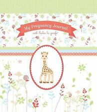 My Pregnancy Journal with Sophie la Girafe® by Experiment LLC Staff and...