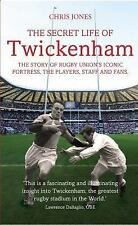 The Secret Life of Twickenham : The Story of Rugby Union's Iconic Fortress,...