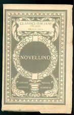 LE CENTO NOVELLE ANTICHE IL NOVELLINO UTET 1930 CLASSICI ITALIANI 45
