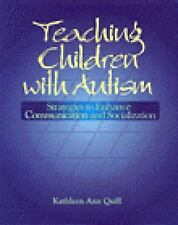 Teaching Children with Autism: Strategies to Enhance Communication and Socializ