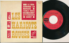 "LES HARICOTS ROUGES EP 7"" FRANCE BRASSENS ADAMO THE KINKS"